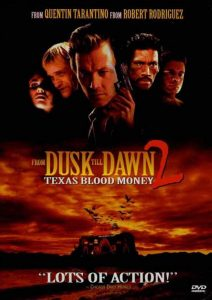 [杀出个黎明2|From Dusk Till Dawn 2: Texas Blood Money][1999][1.78G]