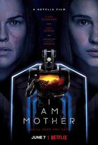 [吾乃母亲|I Am Mother][2019][2.16G]