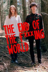 [去他妈的世界 第一季|The End of the Fucking World Season 1][2017]