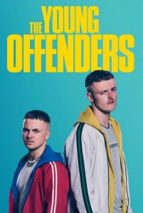 [年少轻狂 第一季|The Young Offenders Season 1][2018]