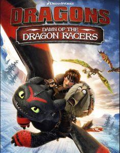 [驯龙高手番外篇:驯龙赛手的起源|Dragons: Dawn of the Dragon Racers][2014]