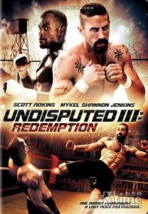 [终极斗士3:赎罪|Undisputed III: Redemption][2010][1.94G]