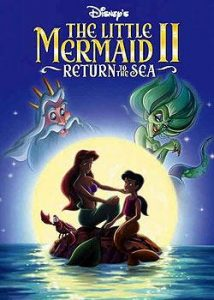 [小美人鱼2:重返大海|The Little Mermaid II: Return to the Sea][2000][1.52G]