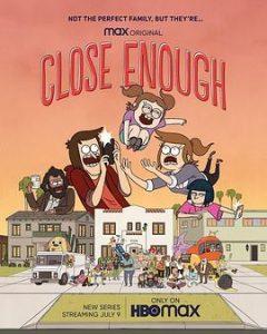 [脱序一家亲 第一季|Close Enough Season 1][2020]