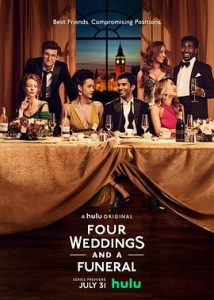 [四个婚礼和一个葬礼|Four Weddings and a Funeral][2019]