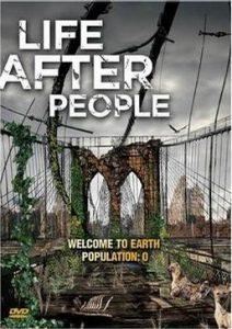 [人类消失后的世界|Life After People][2008][2.16G]