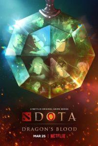 [DOTA:龙之血|Dota: Dragon's Blood][2021]