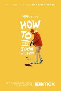 [约翰·威尔逊的十万个怎么做 第一季|How to with John Wilson Season 1][2020]