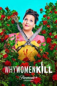 [致命女人 第二季|Why Women Kill Season 2][2021]